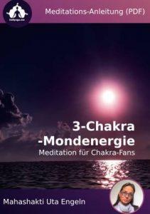 3-Chakra-Mondenergie-Meditation - Meditations-Anleitung als PDF